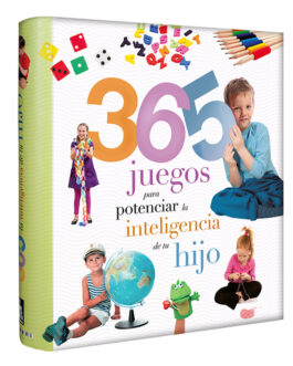 365 Juegos Para Potencializar La Inteligencia De Tu Hijo
