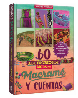 60 Accesorios De Moda En Macramé Y Cuentas