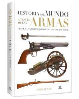 Atlas Historia del mundo a través de las Armas