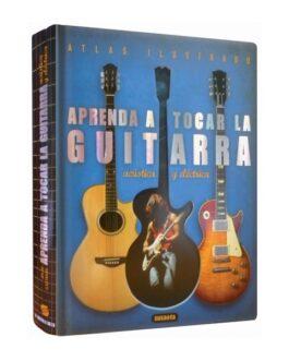 Atlas Ilustrado Aprende a Tocar Guitarra