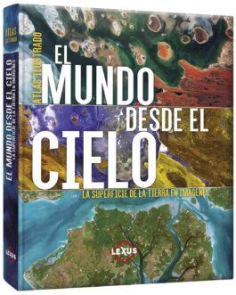 Atlas Ilustrado El Mundo desde el Cielo