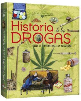 Atlas Ilustrado Historia de las Drogas