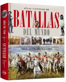 Atlas Ilustrado de Batallas del Mundo