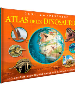 Atlas De Los Dinosaurios – Desliza y Descubre