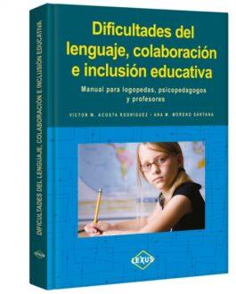 Dificultades del Lenguaje, Colaboración e Inclusión Educativa