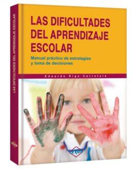 Las Dificultades de Aprendizaje Escolar
