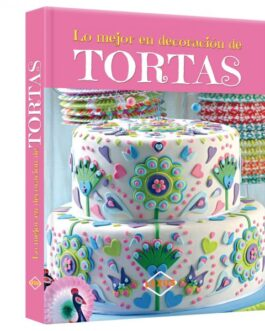 Lo mejor en decoración de tortas