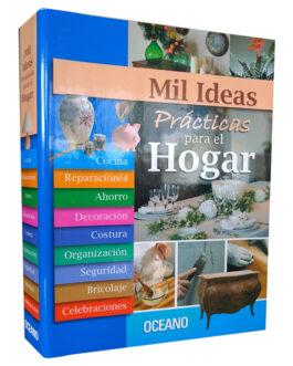 Mil Ideas Practicas Para el Hogar