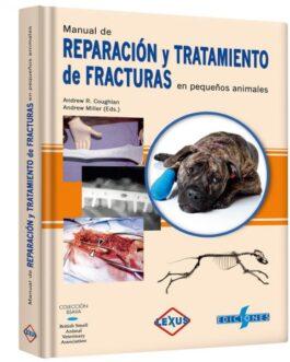 Reparación Y Tratamiento Fracturas Pequeños Animales