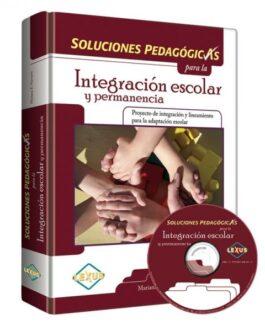 Soluciones Pedagógicas para la Integración escolar y permanencia