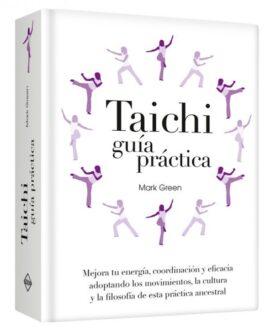Taichi Guía Práctica