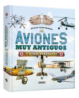 Atlas Ilustrado De Aviones Muy Antiguos