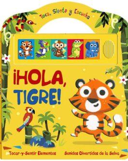 !Hola Tigre!