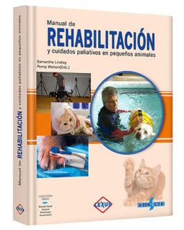 Manual de Rehabilitación y Cuidados en Pequeños Animales