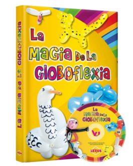Libro La Magia De La Globoflexia