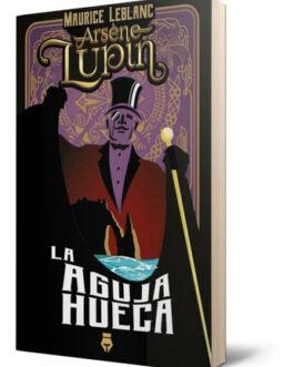 Libro Arsène Lupin La Aguja Hueca