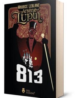 Libro 813: La Doble Vida De Arsène Lupin – Los Tres Crímenes
